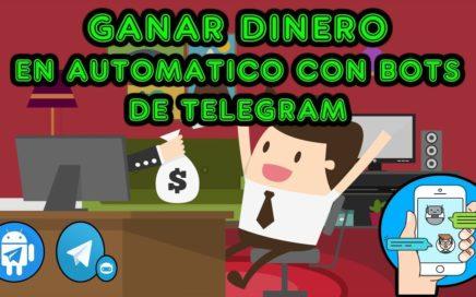 Ganar Dinero Real En Automatico con Bots de Telegram   Explicacion Facil, Rapida y Completa