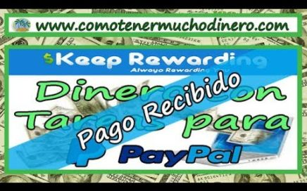 Ganar Dinero Realizando Tareas, Pagos Recibidos por Paypal   Como tener mucho dinero