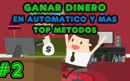 GANAR DINERO, TOP Paginas y metodos / Dinero en automatico, inversion, anuncios y mas #2
