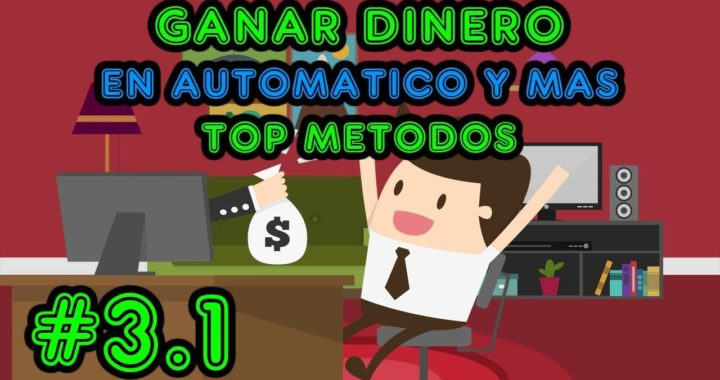 GANAR DINERO, TOP Paginas y metodos / Dinero en automatico, inversion, anuncios y mas #3.1