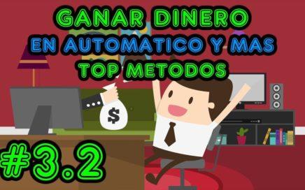 GANAR DINERO, TOP Paginas y metodos / Dinero en automatico, inversion, anuncios y mas #3.2