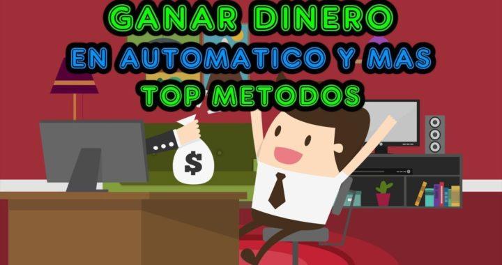 GANAR DINERO, TOP Paginas y metodos / Dinero en automatico, inversion, anuncios y mas
