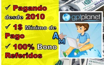 GPTPLANET | Dinero a Paypal Gratis + Truco Para Conseguir Muchos Referidos | Ahora es el Momento