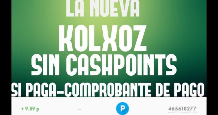 KOLXOZ SIN CASHPOINT - SI PAGA - COMPROBANTE DE PAGO - APROVECHA!!