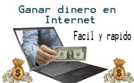 La mejor forma de ganar dinero en Internet [fácil y rápido] [2018]