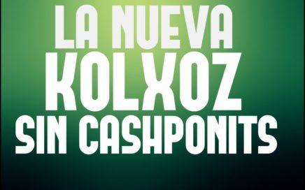 LA NUEVA KOLXOZ - SIN CASHPONITS!!! - APROVECHA - NUEVA GRANJA