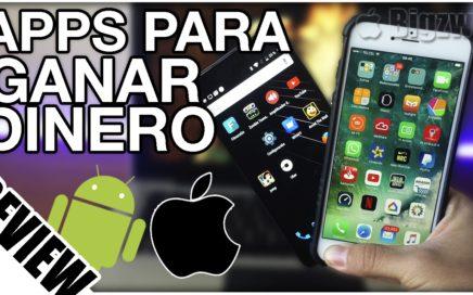 Las Mejores Apps para GANAR DINERO en Android & iOS en el 2017
