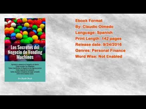 Los Secretos del Negocio de Vending Machines: Gana Dinero Mientras Duermes Libro por Claudio Olmedo