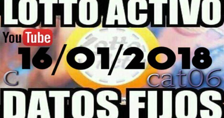 LOTTO ACTIVO DATOS FIJOS PARA GANAR  16/01/2018 cat06