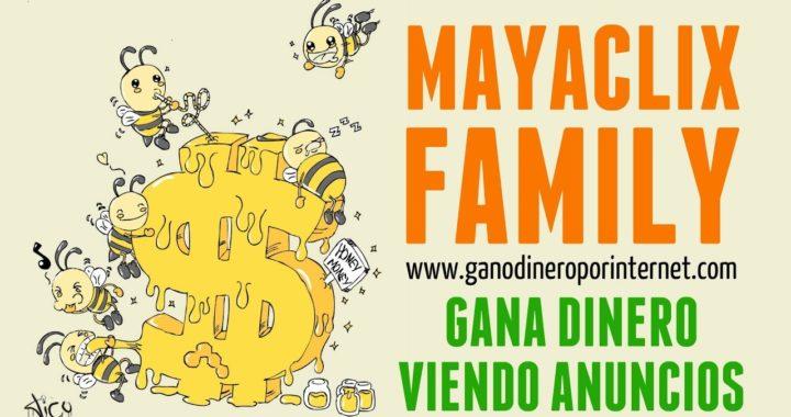 MayaClixFamily | Gana Dinero Viendo Anuncios | Explicación