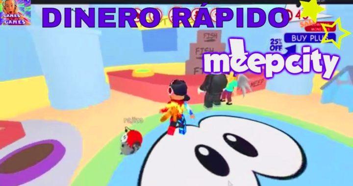 MEEPCITY DINERO RÁPIDO
