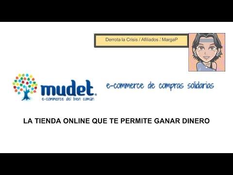 MUDET, LA TIENDA ONLINE PARA GANAR DINERO