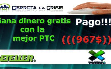 NeoBux PAGO!!! de 967$|Gana dinero gratis con la mejor PTC|