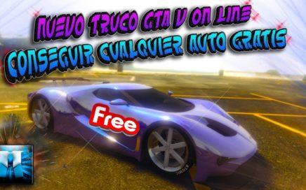 NUEVO TRUCO GTA 5 ONLINE  CONSEGUIR CUALQUIER AUTO TOTALMENTE GRATIS PS4 XBOX ONE