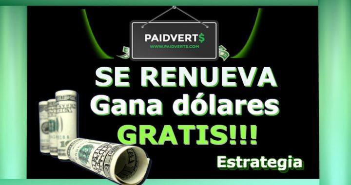 PAIDVERTS|Se renueva como ganar dólares gratis|Estrategia!!!
