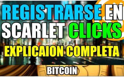 Registrarse en Scarlet Clicks | Que es y Como Funciona | Ganar Dinero Gratis