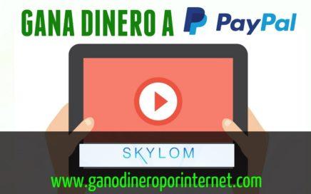 SKYLOM - Gana Dinero A PAYPAL Por Ver Videos