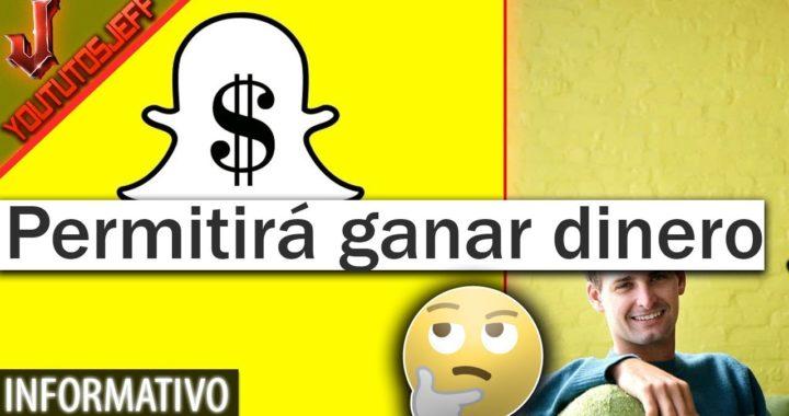 Snapchat permitirá ganar dinero a sus usuarios