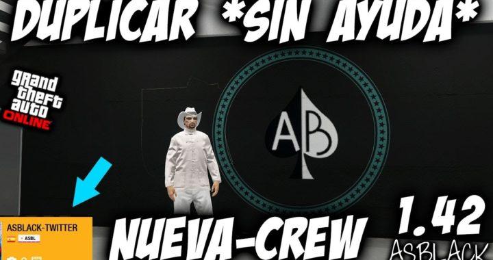 SOLO - SIN AYUDA - DUPLICAR COCHES FÁCIL RÁPIDO - GTA 5 - NUEVA CREW (ASBLACK-TWITTER) - (PS4 - XB1)