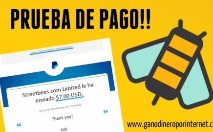 StreetBees | PAGO DE 7 DOLARES COBRADOS POR PAYPAL | Gana Dinero A Paypal Gratis Con Tu Celular