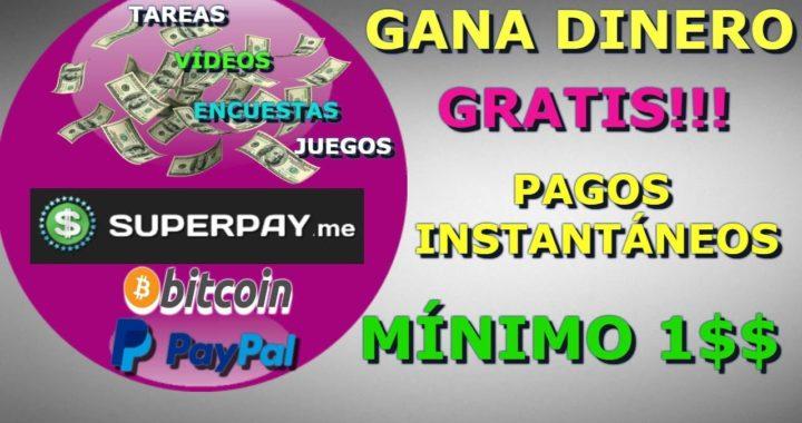 SuperPay.me|Gana dinero GRATIS!!! Instantáneos Mínimo 1$ ,Encuestas ,Juegos,Tareas|