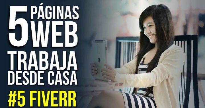 Top 5 Sitios de Internet Para Que Trabajes Desde Casa: #5 Fiverr