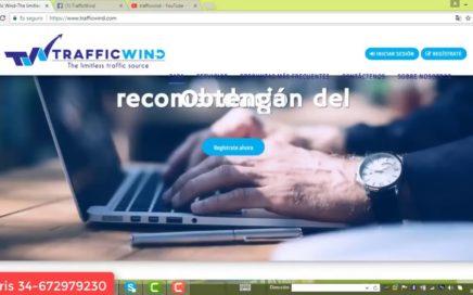 TRAFFICWIND _BIEN EXPLICADO_COMO GANAR DINERO 2018