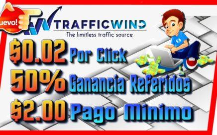 TrafficWind Nueva PTC $0.02 Por Click Pago Min $2.00 [ Como Ganar Dinero Por Internet ]