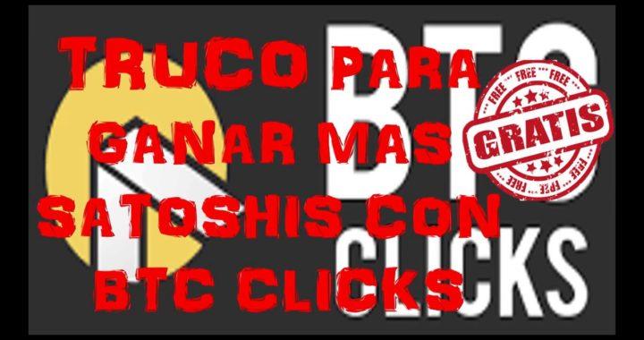 TRUCO BTC CLICKS PARA GANAR MAS BITCOINS GRATIS 2017