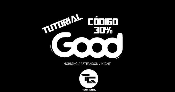 Tutorial 5 - Como usar el (Código) 30% en Good OFICIAL