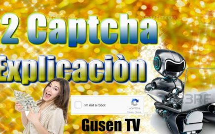 2Captcha  Gana Dinero con y sin Referidos  Gusen TV