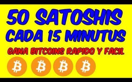50 SATOSHIS CADA 15 MINUTOS Como Ganar Bitcoin Rapido Pagina Faucet Que Paga