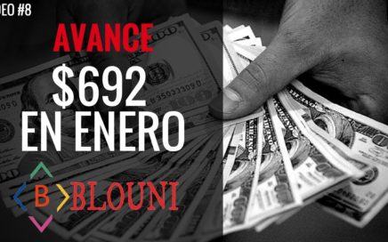 $692 dólares en ENERO  - Avance de BLOUNI