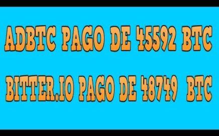 AdBTC Pago de 45592 Satoshi y Comprobante De Pago De Bitter.io