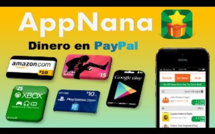 AppNana Gana Dinero en Paypal y Tarjetas Regalo Amazon, iTunes, Google Play | HD