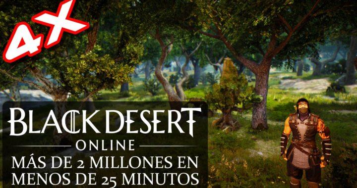 Black Desert Online - Más de 2 millones en menos 25 minutos en Bree Tree Ruins