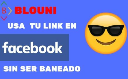 BLOUNI-COMO UTILIZAR LINK DE AFILIADO SIN SER BANEADO EN FACEBOOK