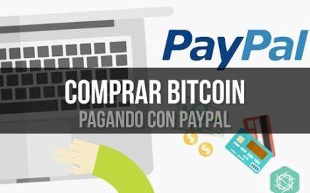 COMO COMPRAR BITCOIN PARA PERU Y DEMAS CON PAYPAL FACILMENTE Y AL INSTANTE 2017