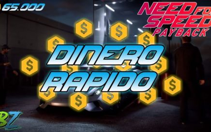 Como conseguir DINERO rápido - Need For Speed Payback
