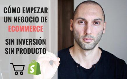 Cómo Empezar un Negocio de eCommerce sin Dinero y Sin Inversión | Marca de Productos en Shopify