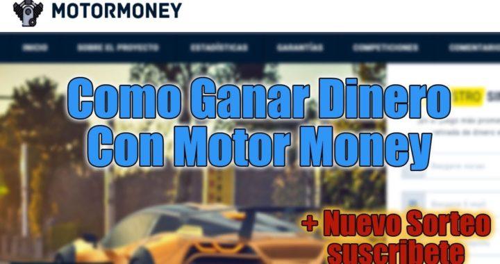 Como Ganar Dinero Con MotorMoney y Nuevo Sorteo