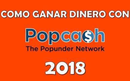 COMO GANAR DINERO CON POPCASH 2018 - 8/8
