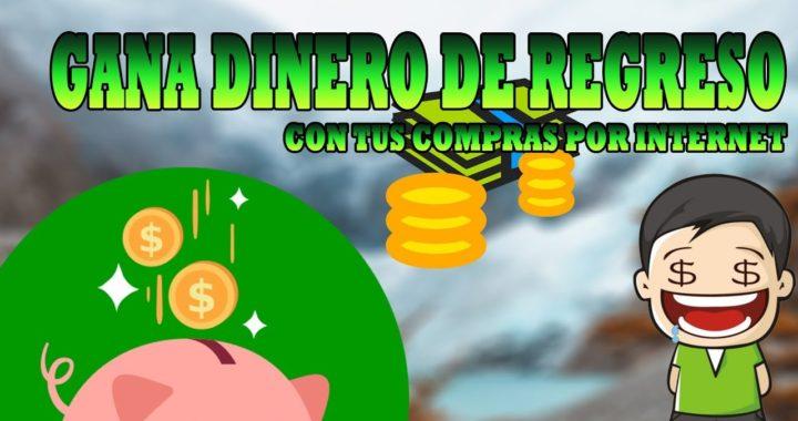 CÓMO GANAR DINERO CON TUS COMPRAS POR INTERNET (Cashback)