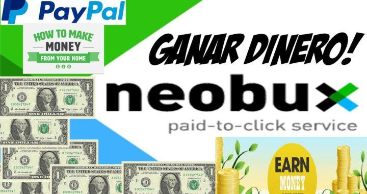 Como ganar Dinero desde Casa con NeoBux 2018 ( How to earn Money from Home Using Neobux  2018)