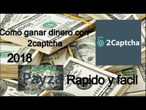 Como ganar dinero facil y rapido con 2captcha (2018)