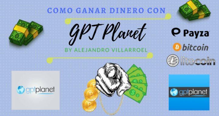 Como Ganar Dinero Por Internet Viendo Anuncios (GPT Planet 2018) - Tu Dinero Online