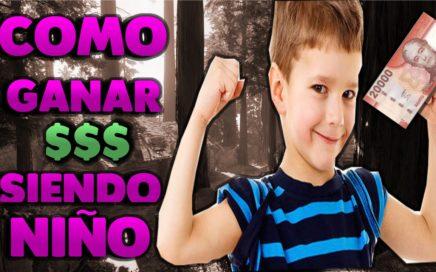 Como ganar dinero siendo Niño/Adolecente *6 maneras y media*