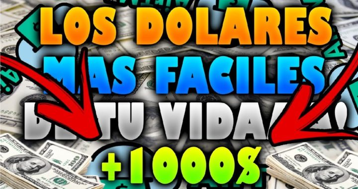 COMO GANAR LOS DOLARES MAS FACILES DE TU VIDA | MAS DE 1000$ DOLARES MENSUALES