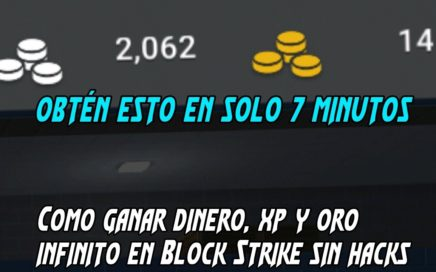 COMO TENER DINERO, XP Y  INFINITO EN BLOCK STRIKE SIN HACKS 100% LEGAL 2017