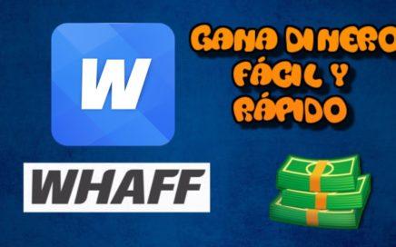 Como Usar WHAFF REWARDS 2017 EN 5 MINUTOS!! | Gana dinero fácil y rápido (Bien Explicado)